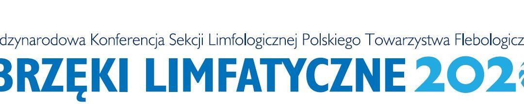 III Konferencja Limfologiczna – Obrzęki limfatyczne 2020 UWAGA! NOWY TERMIN!